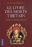 echange, troc Padmasambhava - Le livre des morts tibétain : La Grande Libération par l'écoute dans les états intermédiaires