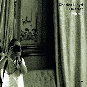Charles Lloyd - Mirror cover