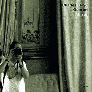 Charles Lloyd - Mirror cover