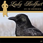 Die Mördergrube (Lady Bedfort 65) | John Beckmann, Michael Eickhorst, Dennis Rohling