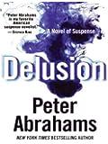 Delusion Lp: A Novel of Suspense