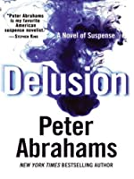 Delusion LP: A Novel of Suspense