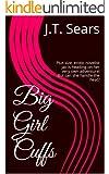 Big Girl Cuffs (Big Girl Cuffs series Book 1)