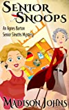 Senior Snoops, cozy mystery (Book 3) (An Agnes Barton Senior Sleuths Mystery) (English Edition)