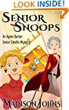 Senior Snoops, cozy mystery (Book 3) (An Agnes Barton Senior Sleuths Mystery)