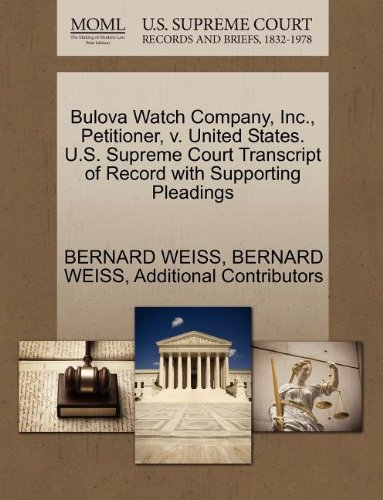 bulova-watch-company-inc-petitioner-v-united-states-us-supreme-court-transcript-of-record-with-suppo