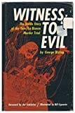 img - for Witness to Evil: The Inside Story of the Tate, La Bianca Murder Trial book / textbook / text book