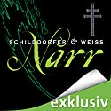 Narr (Sina und Wagner 2) Audiobook by Gerd Schilddorfer, David Weiss Narrated by Wolfgang Wagner