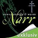 Narr (Sina und Wagner 2) (       ungekürzt) von Gerd Schilddorfer, David Weiss Gesprochen von: Wolfgang Wagner