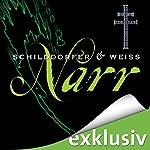 Narr (Sina und Wagner 2) | Gerd Schilddorfer,David Weiss