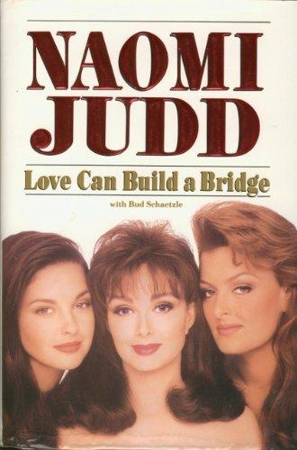 Love Can Build a Bridge, Naomi Judd