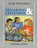 Speaking and Listening Pb (GCSE English) (Bk. 3)