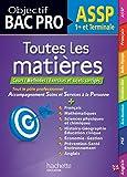 Objectif Bac Toutes les matières 1re et Tle Bac pro ASSP