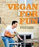 Vegan for Fun: Modern Vegetarian Cuis...