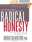 Radical Honesty, The New Revised Edit...