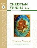 Christian Studies I, Teacher Manual