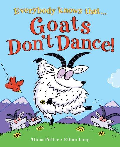 Goats Don't Dance!