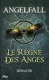 2. Angelfall : Le règne des anges
