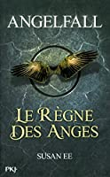 2. Angelfall : Le règne des anges