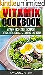 Vitamix Cookbook: 400 Vitamix Recipes...