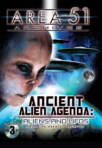 Cover art for  Ancient Alien Agenda: Aliens and UFOs from the Area 51 Archives