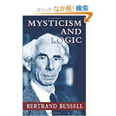 Mysticism and Logic (Dover Books on Western Philosophy)