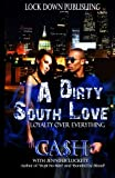 A Dirty South Love