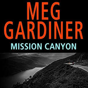 Mission Canyon | [Meg Gardiner]