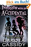 Interview With an Accidental (Acciden...