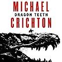 Dragon Teeth Audiobook by Michael Crichton Narrated by Scott Brick, Sherri Crichton - Afterword