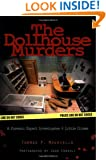 The Dollhouse Murders: A Forensic Expert Investigates 6 Little Crimes