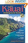 Kauai Underground Guide: And Free Haw...