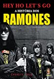 img - for Hey Ho Let's Go. A Hist ria Dos Ramones (Em Portuguese do Brasil) book / textbook / text book