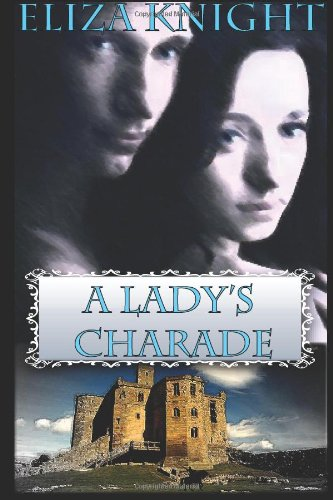 A Lady&#39;s Charade
