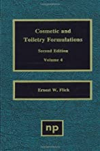 Cosmetic and Toiletry Formulations Vol 4 Cosmetic amp Toiletry Formulations