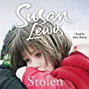 Stolen (       UNABRIDGED) by Susan Lewis Narrated by Julie Maisey