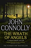 John Connolly The Wrath of Angels (Charlie Parker Thriller)