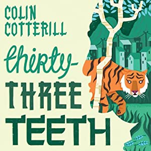 Thirty-Three Teeth | [Colin Cotterill]