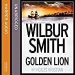 Golden Lion | Wilbur Smith,Giles Kristian