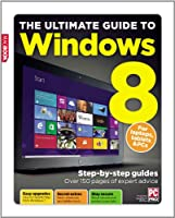 The Ultimate Guide to Windows 8 Front Cover