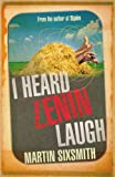 I Heard Lenin Laugh