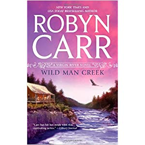Wild Man Creek by Robyn Carr