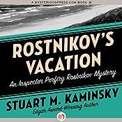 Rostnikov's Vacation: Inspector Rostnikov, Book 6 | Stuart M. Kaminsky