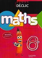 Maths 6e Déclic