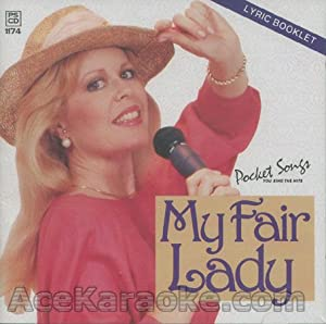 You Sing the Shows, My Fair Lady (Karaoke)