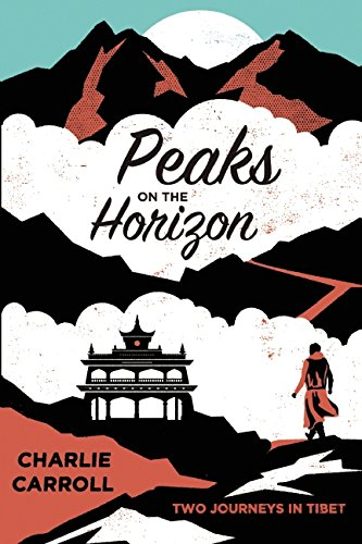 peaks on the horizon two journeys in tibet harvard book store Tibet Museum peaks on the horizon two journeys in tibet
