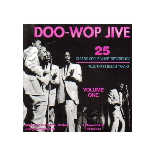 Doo Wop Jive, Vol. 1 (25 Classic Vocal Group Jump
