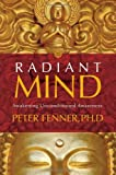 Radiant Mind: Awakening Unconditioned Awareness