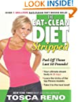 The Eat-Clean Diet Stripped: Peel Off...
