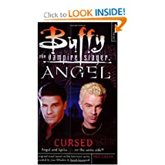 Cursed (Buffy the Vampire Slayer and Angel) by Mel Odom
